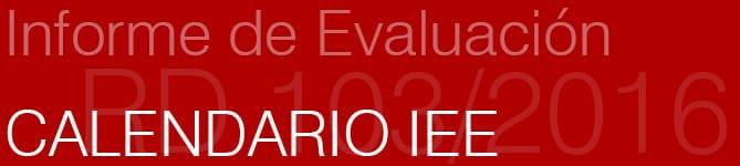 Calendario para presentar el IEE en Madrid.