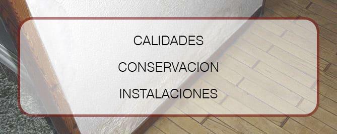 Asesoramiento para comprar vivienda. Calidades, conservación e instalaciones.