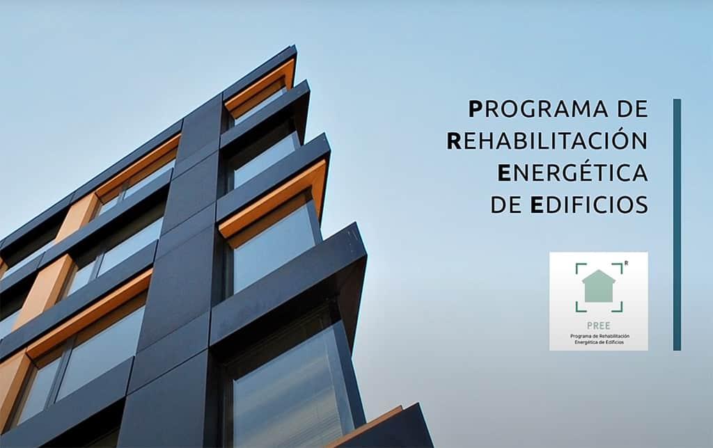 Programa PREE Rehabilitación Energética de Edificios.